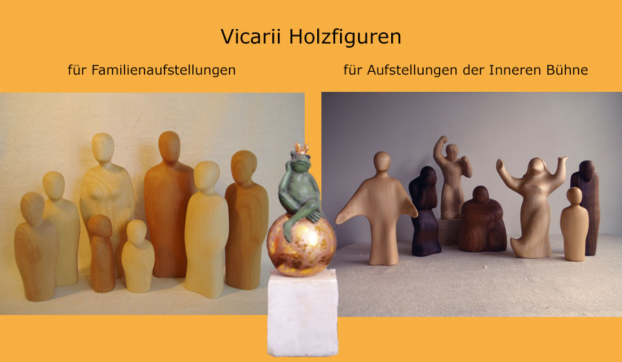 Vicarii Holzfiguren Familienaufstellung und Innere Bühne